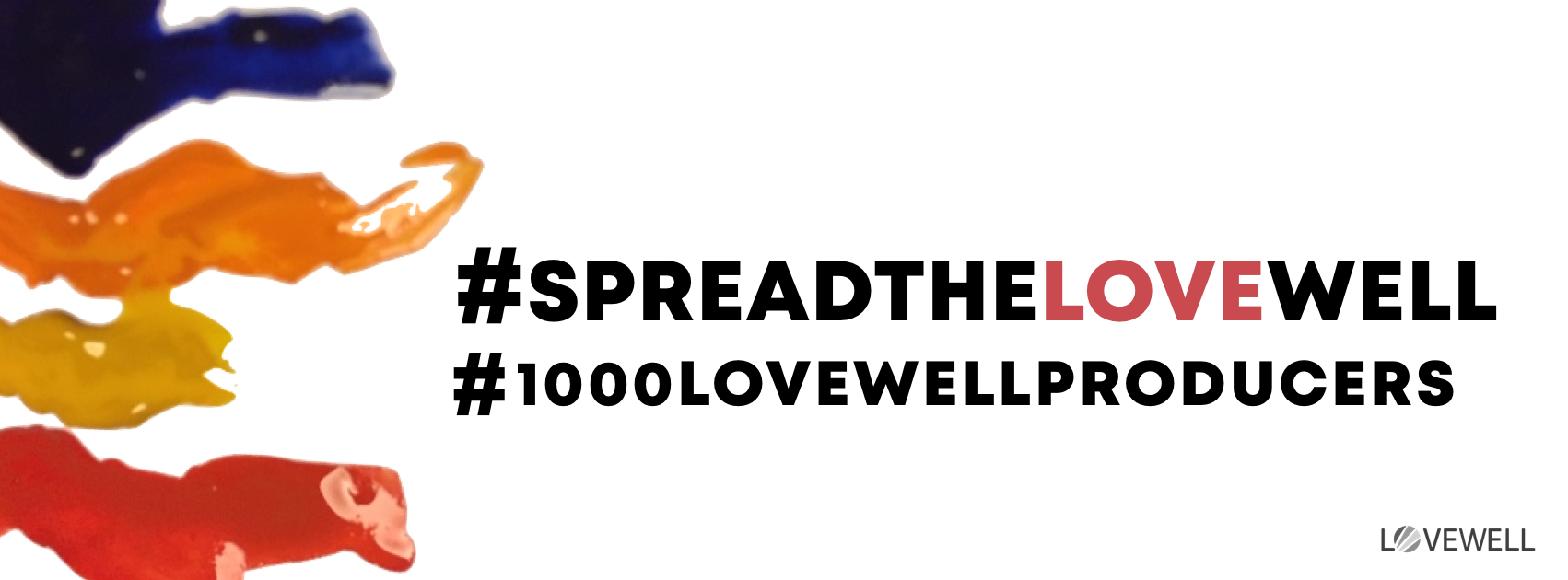 #SpreadTheLOVEwell