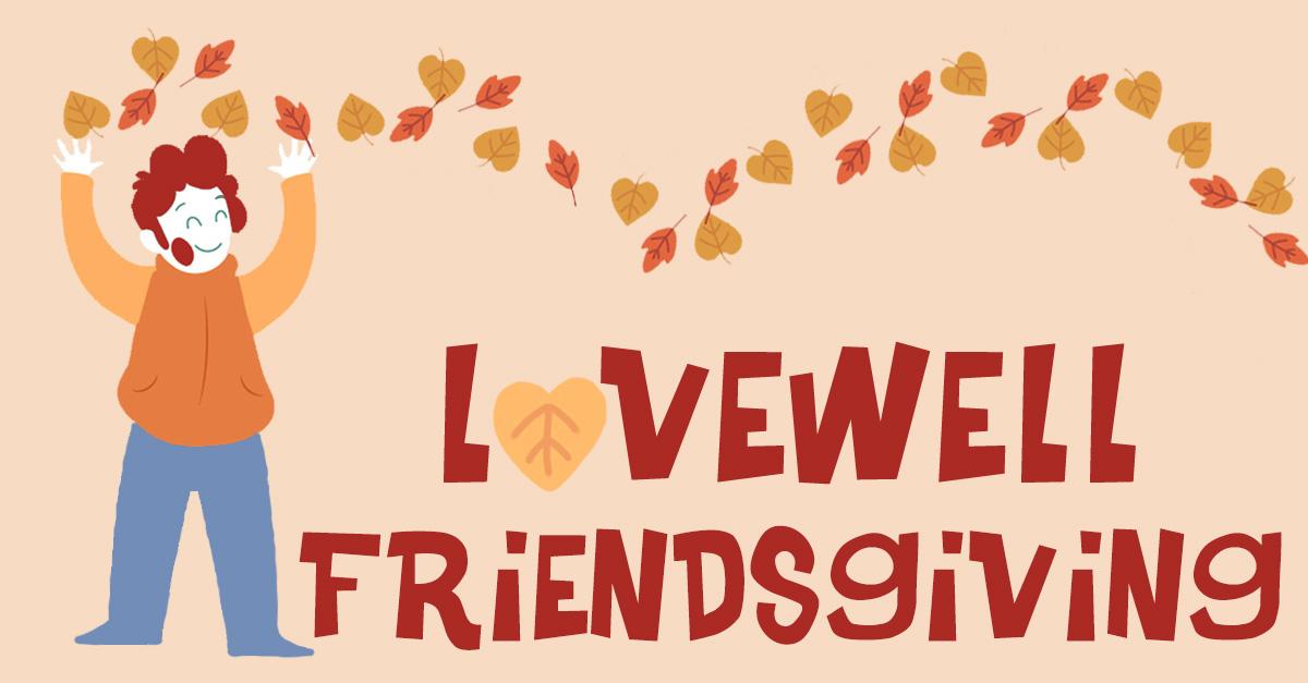Lovewell Friendsgiving